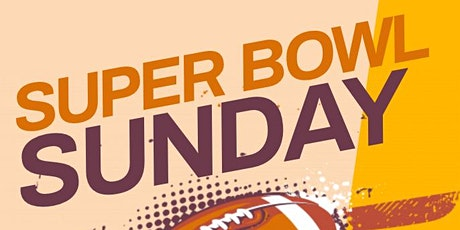 SUPER BOWL SUNDAY tickets