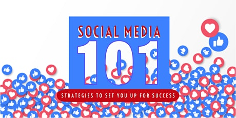 Social Media 101: Strategies to Set You Up for Social Success tickets
