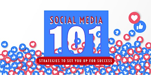 Social Media 101: Strategies to Set You Up for Social Success