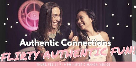 Authentic Connections: Flirty Authentic Fun! tickets