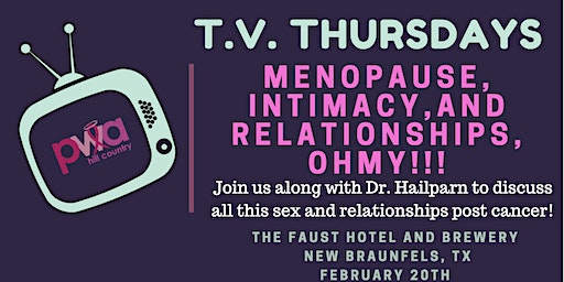 Menopause, Intimacy, and Relationships OH MY