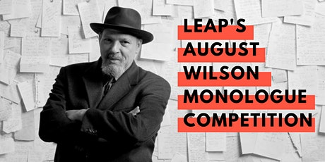 LEAP's August Wilson Monologue Competition tickets