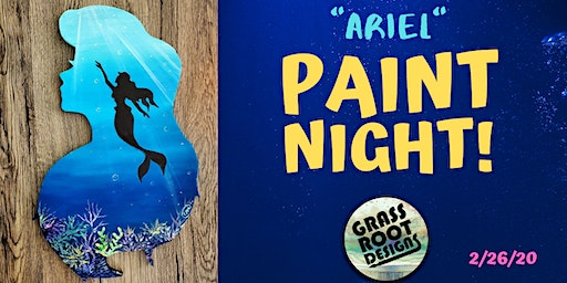 Ariel | Paint Night!