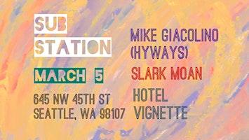Mike Giacolino (HYWAYS), Slark Moan, Hotel Vignette