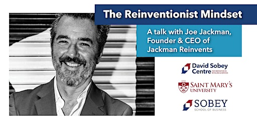 The Reinventionist Mindset: A talk with Joe Jackman, Founder & CEO of Jackman Reinvents