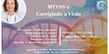 Formação MTVSS e VISÃO - Access Counsciousness - 1 de Fevereiro bilhetes