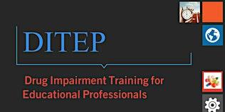 DITEP (Drug Impairment Training for Educational Professionals) Training