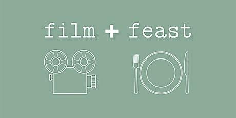 Film + Feast: Part Three tickets