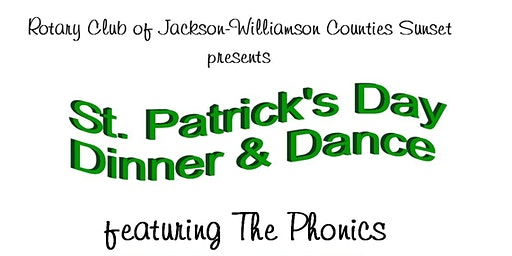 St. Patrick's Day Dinner & Dance Featuring The Phonics