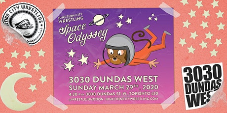 Junction City Wrestling - Space Odyssey @ 3030 Dundas West tickets