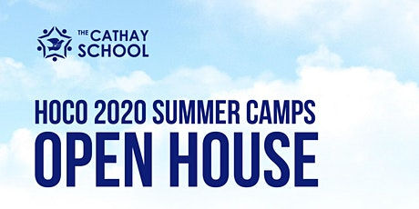 Cathay HoCo 2020 Summer Camps Open House tickets