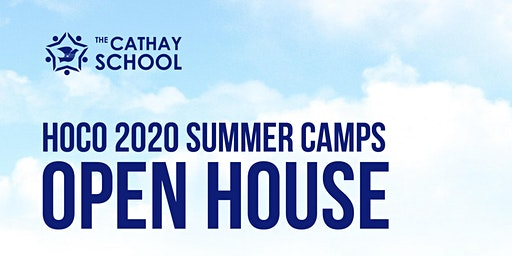 Cathay HoCo 2020 Summer Camps Open House