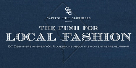 Capitol Hill Clothiers Presents: The Push For Local Fashion tickets
