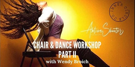 Chair & Dance Part II with Wendy B! tickets