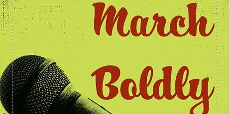 March Boldly! Comedy Show tickets