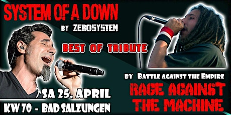 System of a Down meets Rage against the Machine /// The Best Tribute Show's / KW 70 Tickets