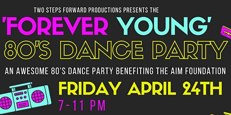 Forever Young 80's Dance Party tickets