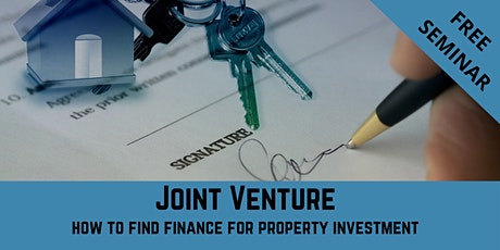 Joint Ventures - How to Raise Property Investment Finance  - 2 - Day Free tickets