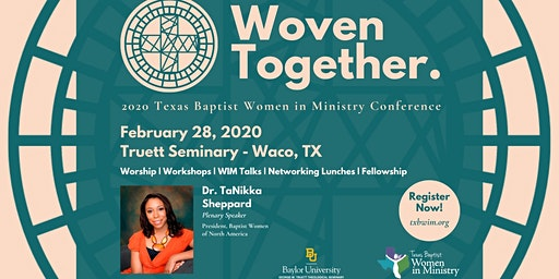 """Woven Together"": Texas Baptist Women in Ministry Conference 2020"