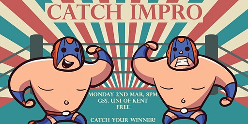 Catch Impro (and Guests | Canterbury, Kent)