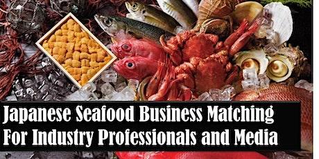 Japanese Seafood Business Matching & Sushi Seminar 2020 tickets