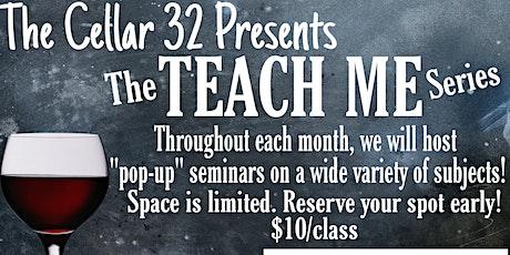 The Cellar 32 TEACH ME Seminar/InstaPot tickets