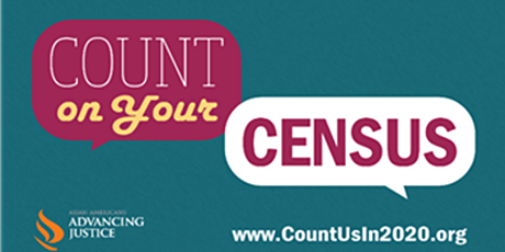 Count on Your Census! Message Training for AAPIs tickets