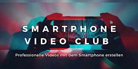 Smartphone Video Club Workshop  Tickets