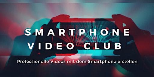 Smartphone Video Club Workshop