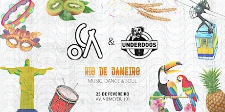 OCA & Underdogs: Carnaval Rio ingressos