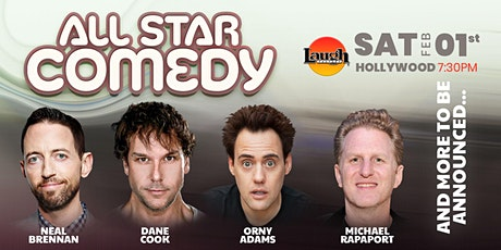 Dane Cook, Neal Brennan, and more - Special Event:  All-Star Comedy tickets