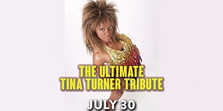 The Ultimate Tina Turner Tribute tickets
