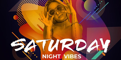 SATURDAY NIGHT VIBES ✘ Jeden Samstag ✘ LIV. ONE