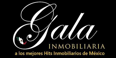 Gala Inmobiliaria a los Mejores Hits Inmobiliarios de México boletos