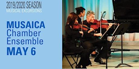 Musical Excursions: MUSAICA Chamber Ensemble tickets