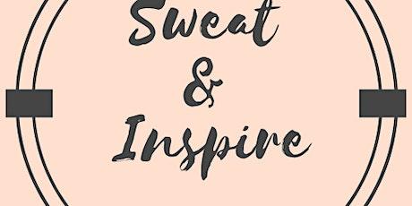 Sweat & Inspire tickets