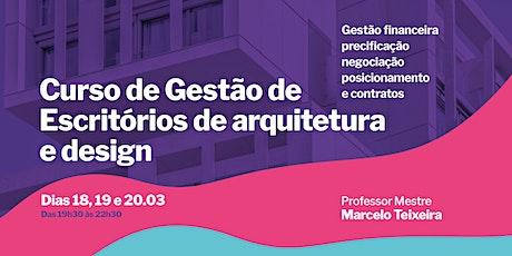 Gestão de Escritórios de Arquitetura e Design ingressos