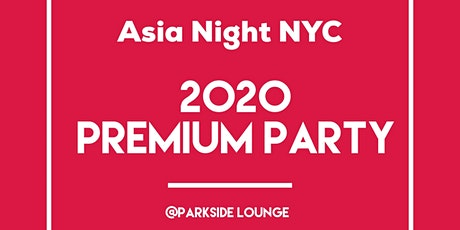 2020 Premium Party Asia→NYC tickets