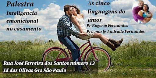 Inteligência Emocional no Casamento  as Cinco Linguagens do Amor