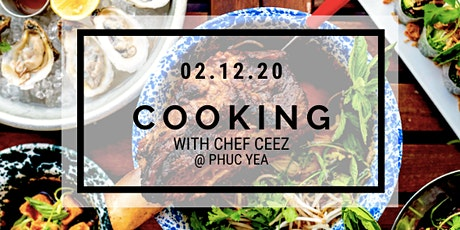 COOKING WITH CHEF CEEZ ..... Valentine's Day. Skip the reservations and get cooking.  tickets