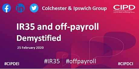 IR35 and off-payroll demystified - Colchester and Ipswich Group tickets
