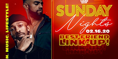 Day in the District Sunday Night: Bestie Link Up Presidents Day Weekend  tickets