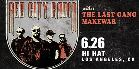 Red City Radio, The Last Gang, MakeWar boletos