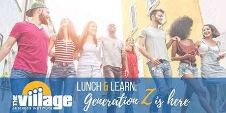 Lunch and Learn: Generation Z Is Here tickets