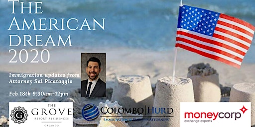 The American Dream 2020 - Immigration Updates from Attorney Sal Picataggio