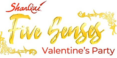 SharQui Five Senses Valentines Party tickets