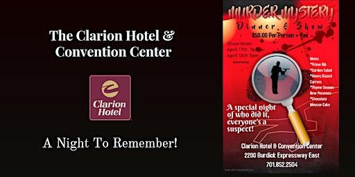 Clarion Hotel Murder Mystery Dinner & Show