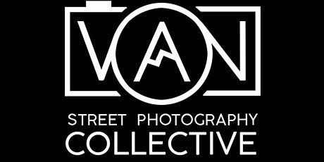 Vancouver Street Photography Collective  Meetup tickets