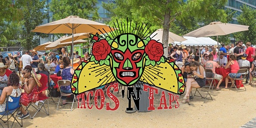 Tacos N Taps Festival - Baltimore