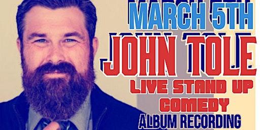 Comedian John Tole Live March 5th Pittsboro Roadhouse
